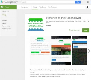 Histories of the National Mall is available in the Google Play/Android app store.